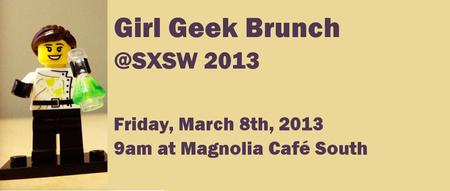 3rd Girl Geek Brunch at SXSW 2013