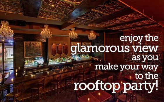 Enjoy the glamorous view as you make your way to the rooftop party!