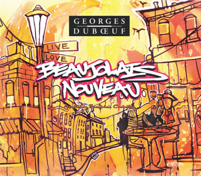 Georges Duboeuf 2011 Beaujolais Nouveau