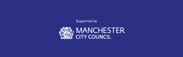 Supported by Manchester City Council
