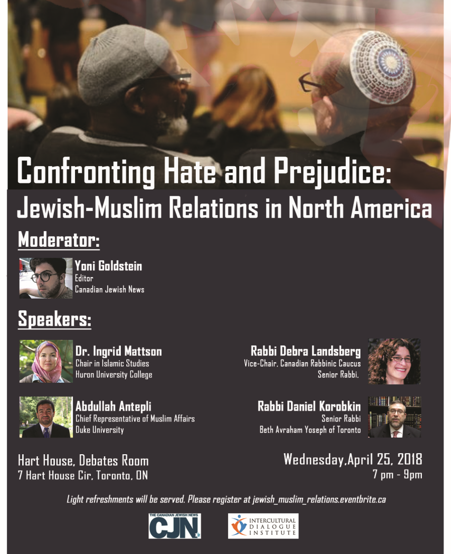 Confronting Hate and Prejudice:Jewish Muslim Relations in North America