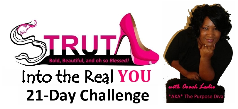 STRUT Into the Real YOU 21-Day Challenge