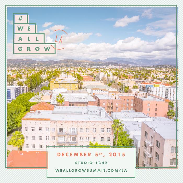 #WeAllGrow Los Angeles