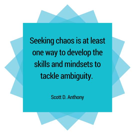 Ambiguity Quote Scott D. Anthony