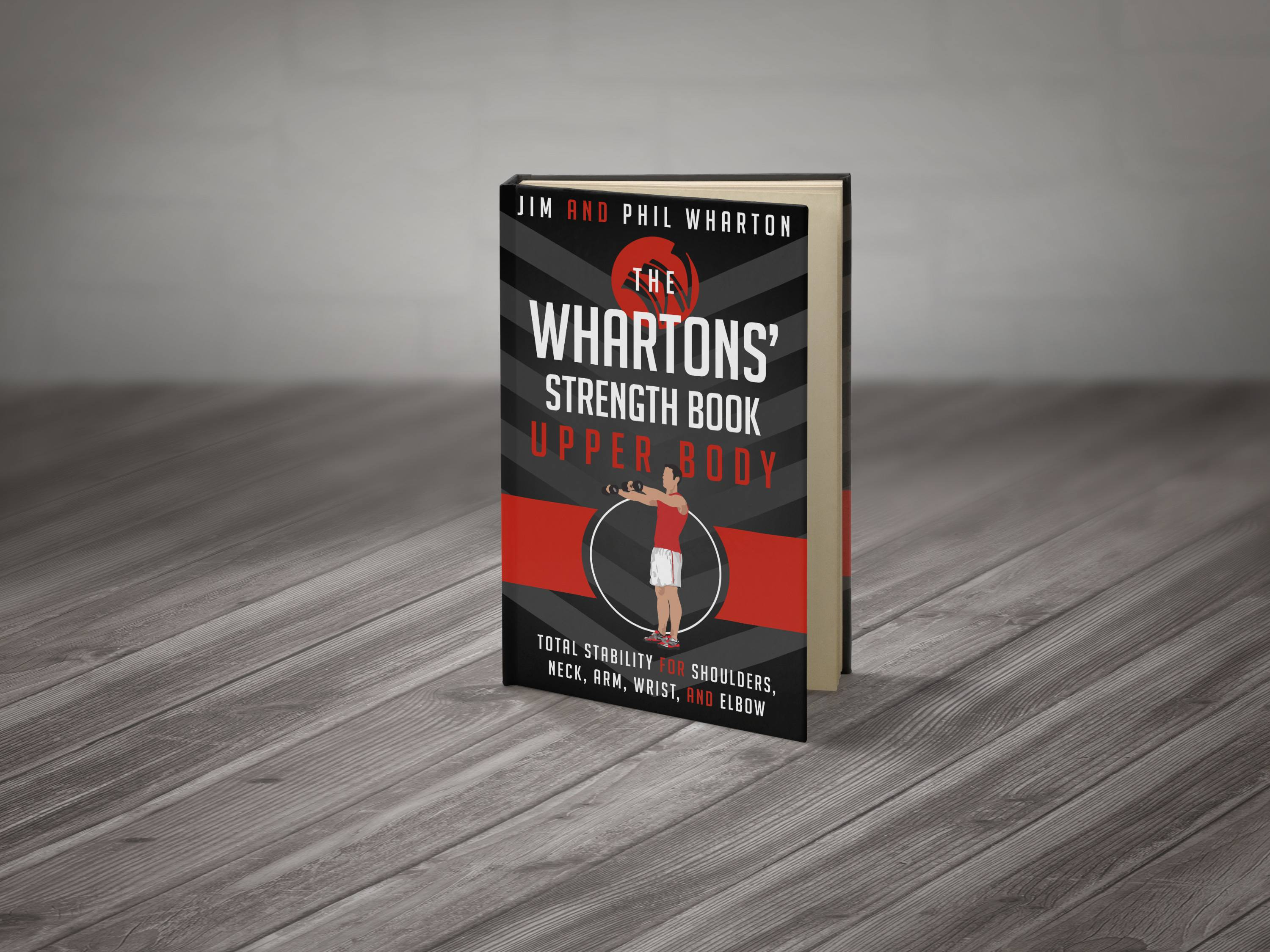 The Whartons Strength Book: Upper Body
