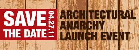REVOLT: Architectural Anarchy's Launch Party