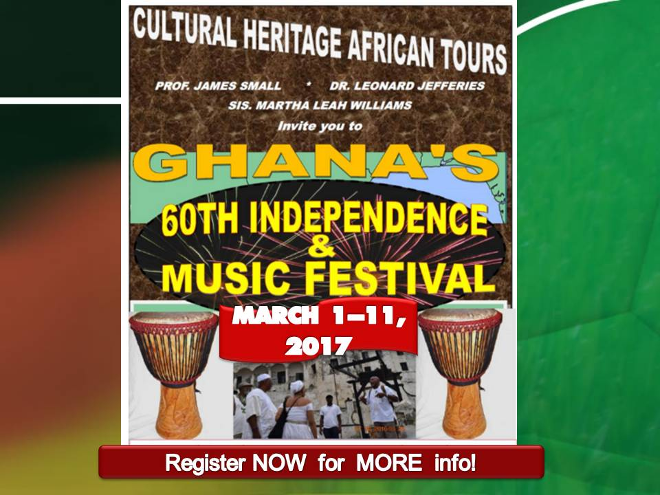 TOURS- GHANA 60th Independence w. Dr J & Small