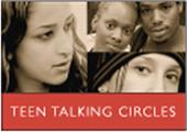 Art of Facilitating Teen Talking Circles: A Facilitator's...
