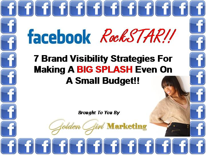 Join Jessica Lawrence The Golden Girl of www.GoldenGirlMarketing.com for Facebook Rockstar a special training on rocking facebook for your biz