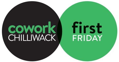 Cowork Chilliwack First Friday