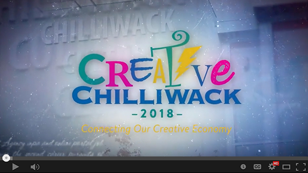 Creative Chilliwack 2018 Video