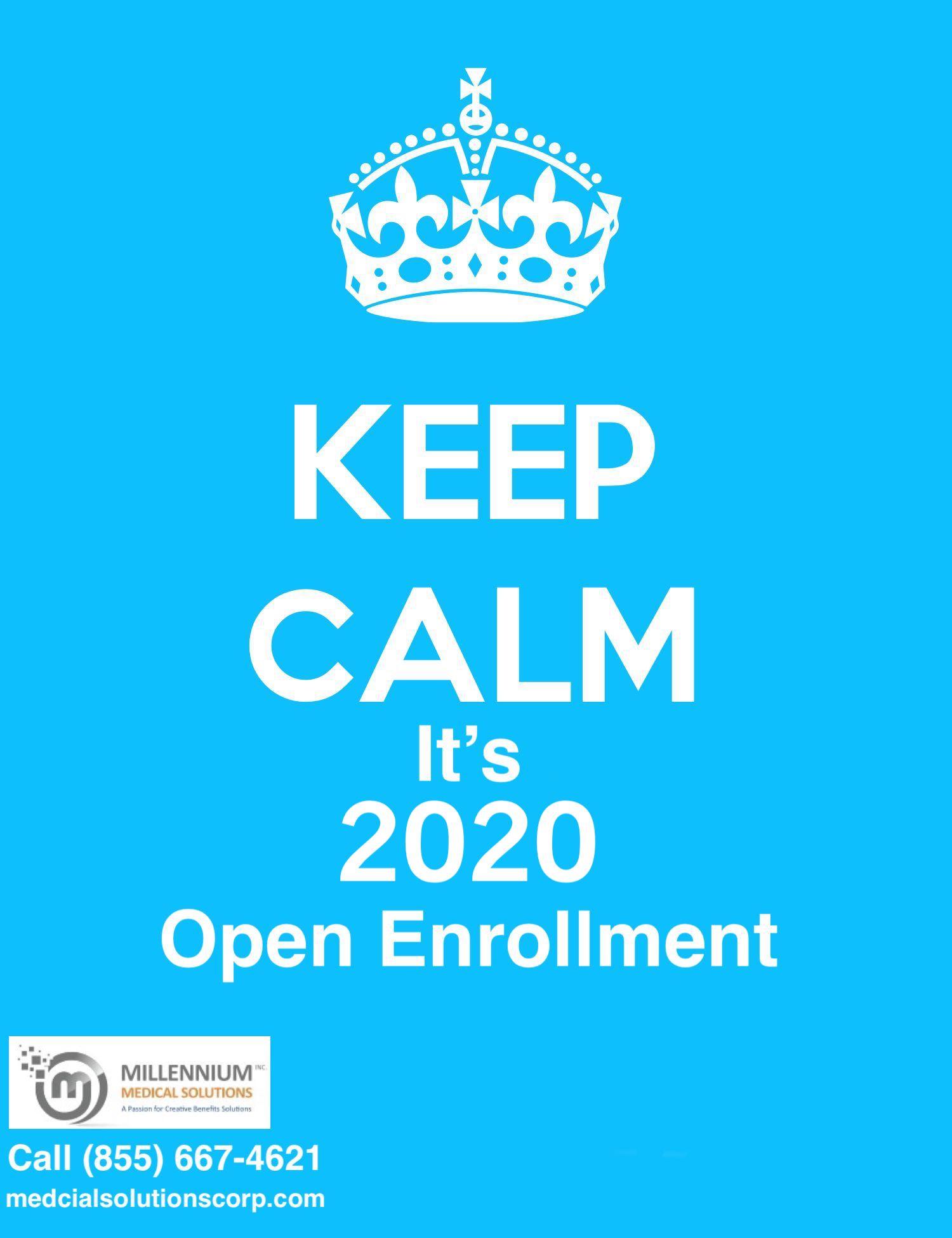2020 Open Enrollment Keep Calm