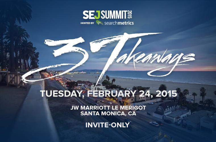 SEJ Summit Santa Monica February 24 2015
