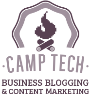 Camp Tech Business Blogging