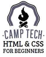 Camp Tech HTML and CSS for Beginners