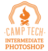 Camp Tech Intermediate Photoshop