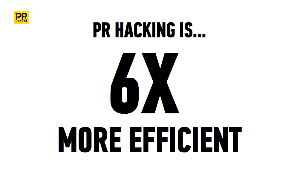 PR Hacking 6x More Efficient