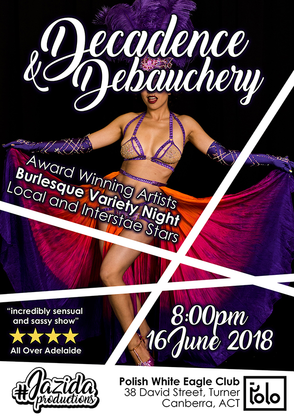 Jazida Decadence and Debauchery Canberra Burlesque