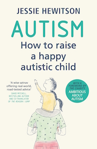 Autism how to raise a happy autistic child Hewitson