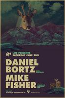 Life presents: Daniel Bortz and Mike Fisher