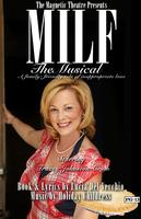MILF: The Musical (Opening Night Gala)