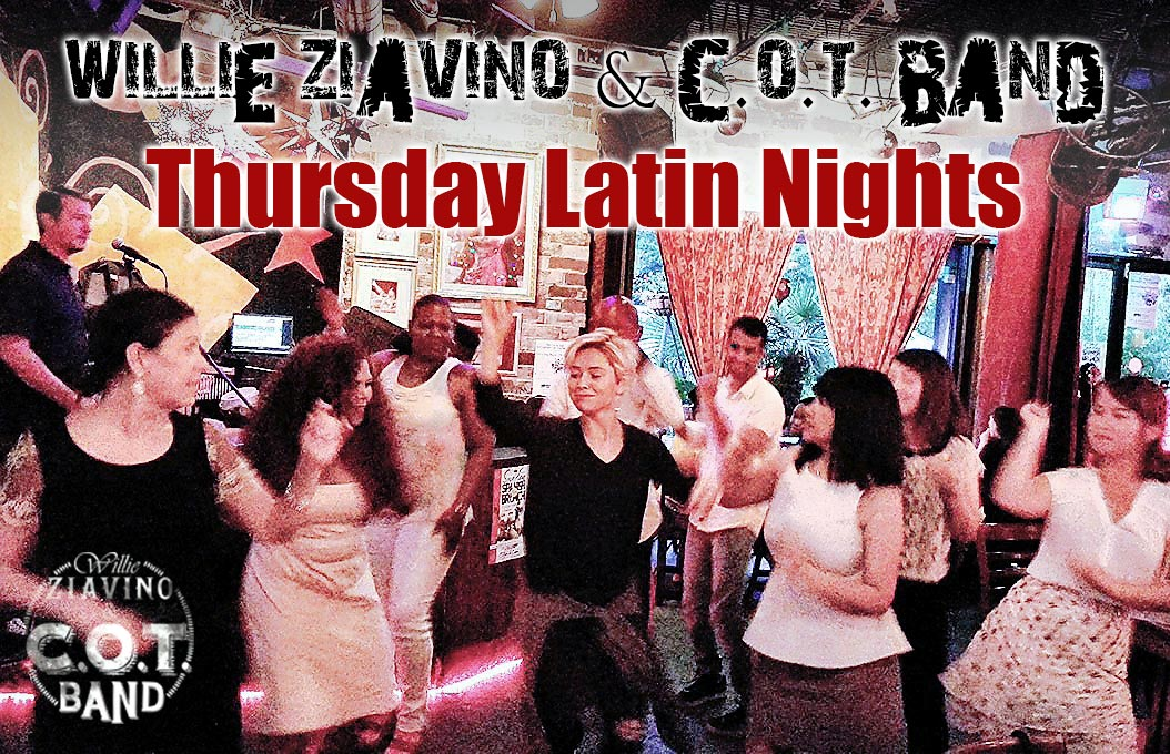 Thursday Latin Nights - Willie Ziavino & C.O.T. Band