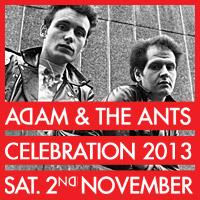 Adam & the Ants Celebration & Convention 2013