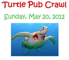 TURTLE PUB CRAWL  MAY 20,  2012