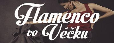 Flamenco vo Véčku