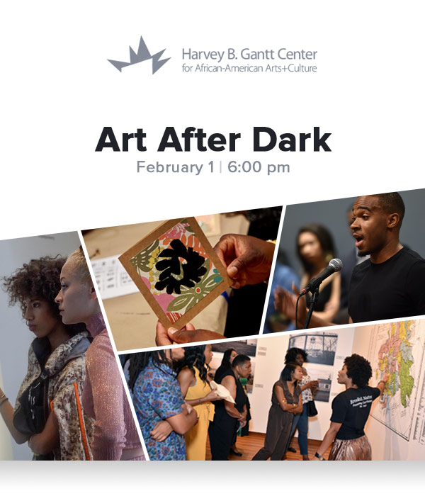 Gantt Center Art After Dark Feb 1