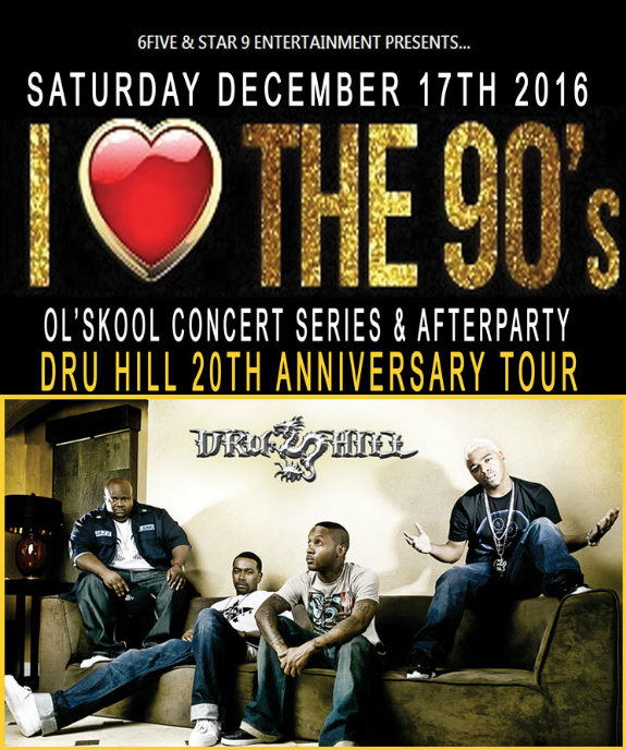 I LOVE THE 90's CONCERT SERIES & AFTERPARTY FEATURING DRU HILL: