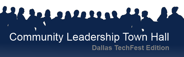 Commuity Leadership Town Hall - Dallas Techfest