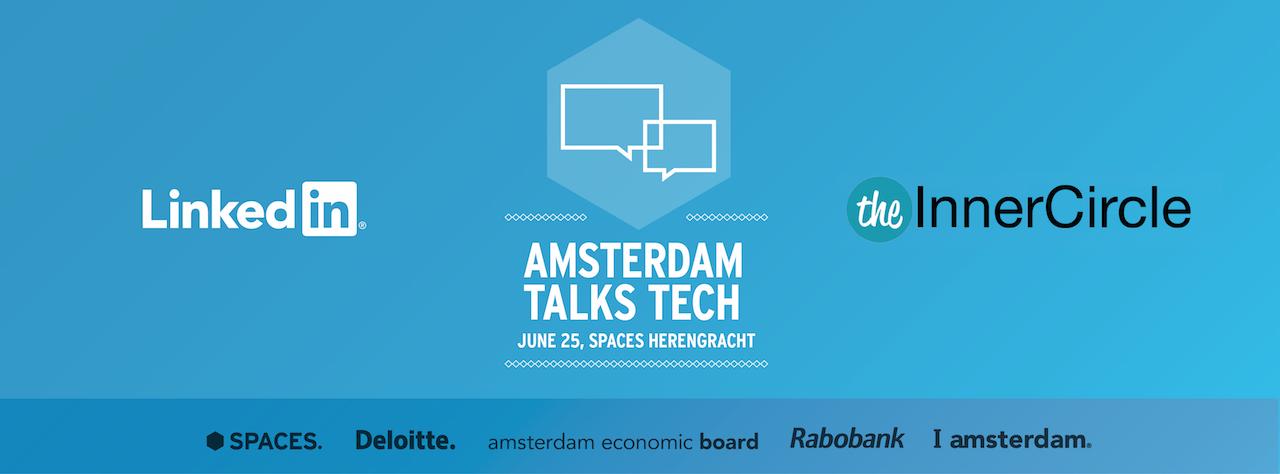 Amsterdam talks Tech: LinkedIn & The Inner Circle