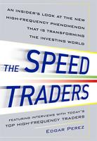 The Speed Traders Workshop 2012 Beijing, China: How High...