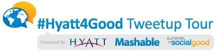 #Hyatt4Good Tweetup Tour Los Angeles