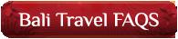 Bali Travel Information