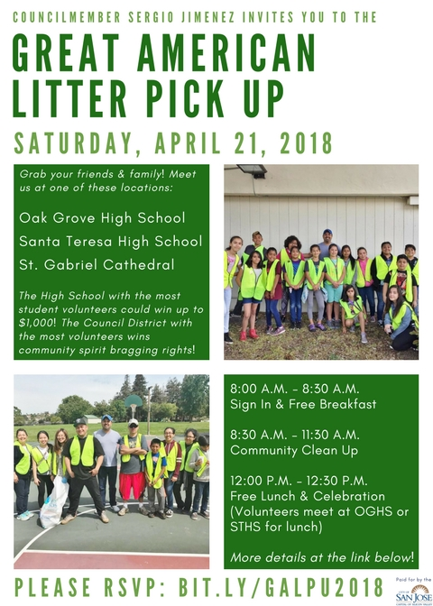 Great American Litter Pick Up April 21 2018 District 2 Hosted by Councilmember Sergio Jimenez GALPU D2 Oak Grove High School Santa Teresa High School St. Gabriel Cathedral Trash Punx