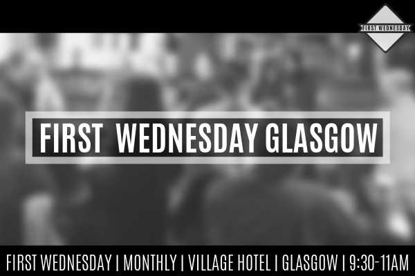 First Wednesday Networking People in Glasgow