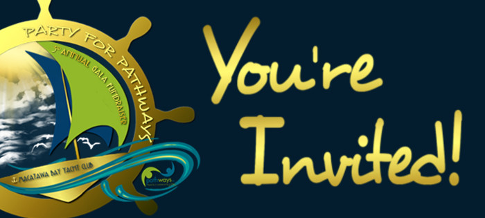 You're Inited to Party for Pathways: 3rd Annual Gala Fundraiser!