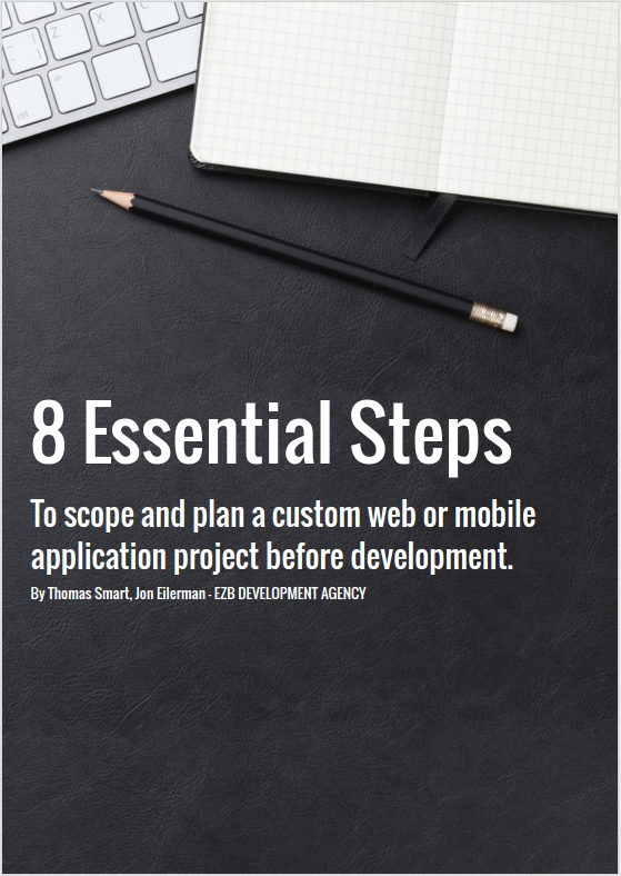 8 Essential Steps To scope and plan a custom web or mobile application project before development.