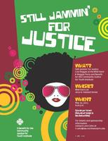 COMMUNITY JUSTICE FOR YOUTH INSTITUTE PRESENTS STILL JAMMING FOR...