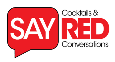 Say RED: Cocktails and Conversations