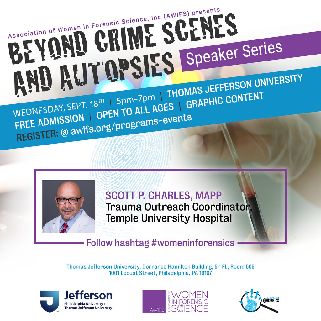 BEYOND CRIME SCENES AND AUTOPSIES: A Philly Speaker Series