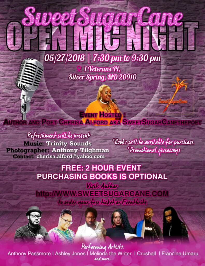 A free two hour event with your host SweetSugarCanethepoet