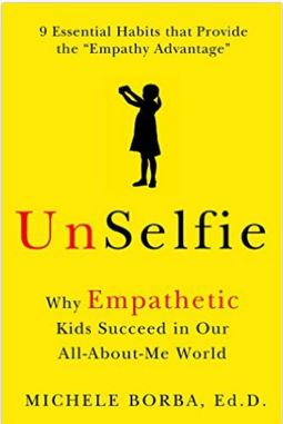 UnSelfie, By Dr. Michele Borba