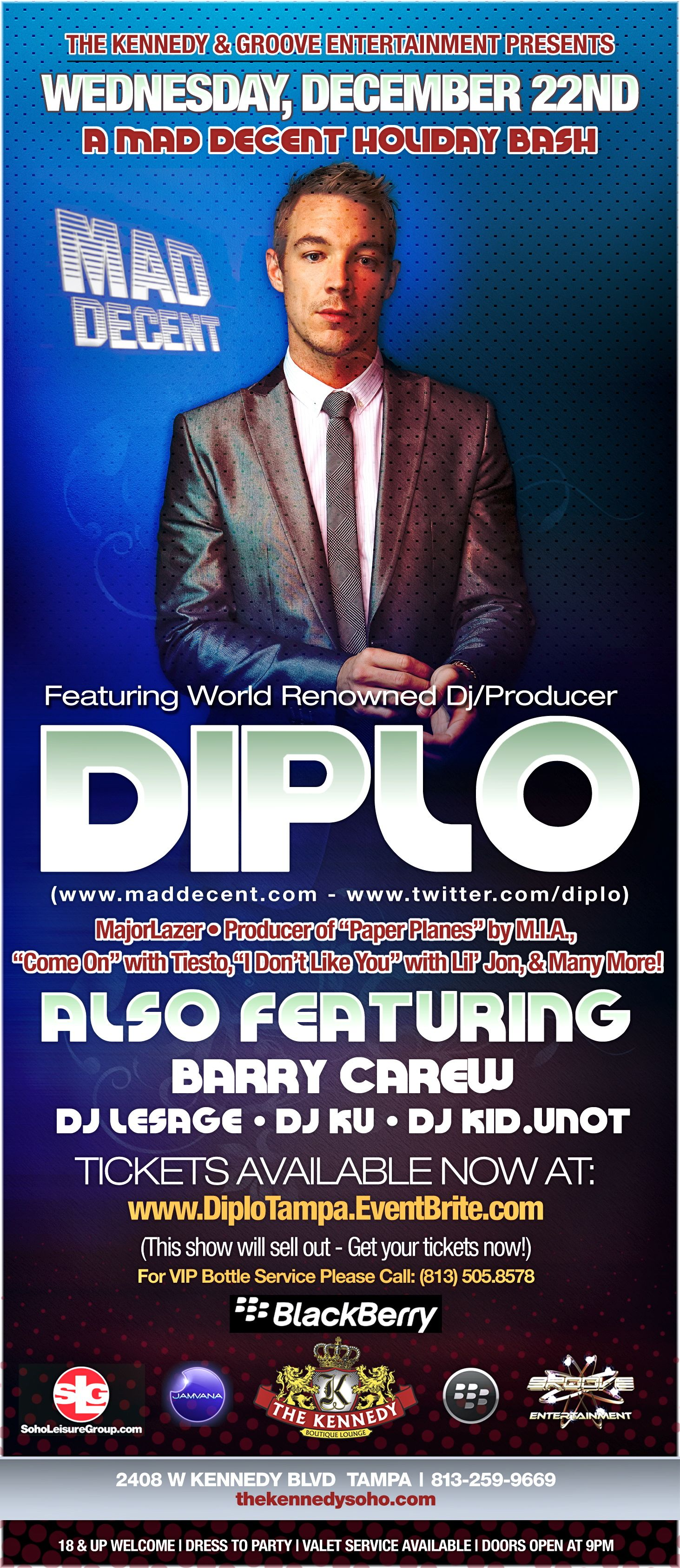 Diplo at The Kennedy Wed Dec 22nd along side DJ BARRY CAREW