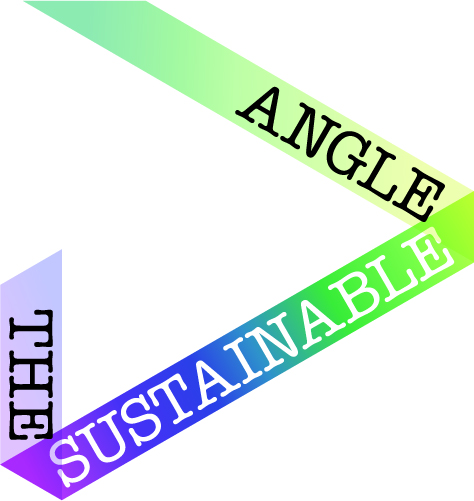 The Sustainable Angle