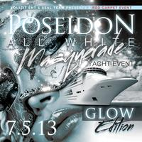 "DJ Mastermind presents POSEIDON  ""All White Masquerade Yacht..."