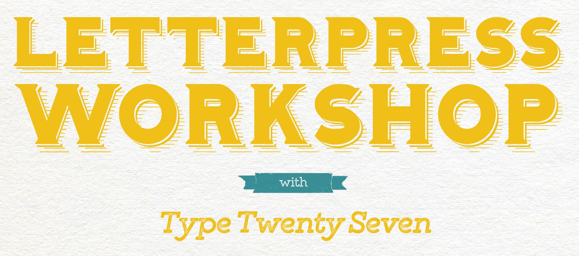 Letterpress Workshop with Type Twenty Seven @ Type Twenty Seven | Cleveland | Ohio | United States