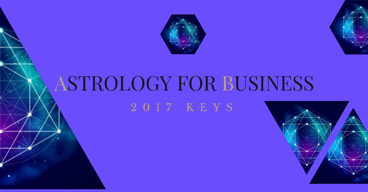Astrology for Business 2017 Keys